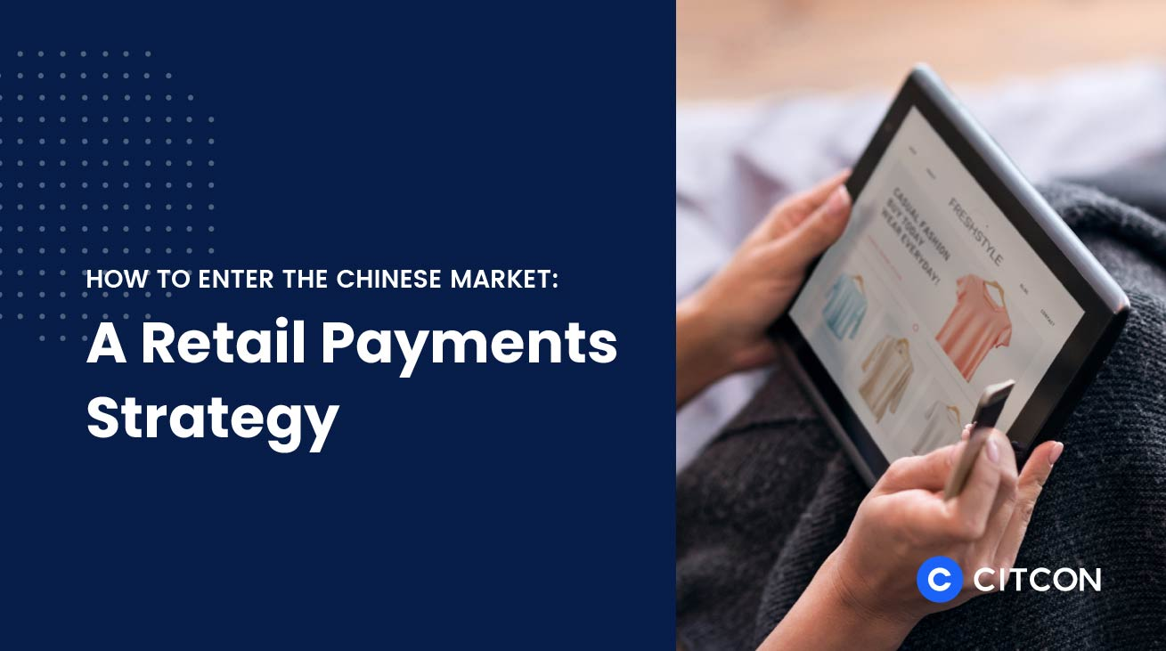 How to Enter the Chinese Market for Retail eCommerce
