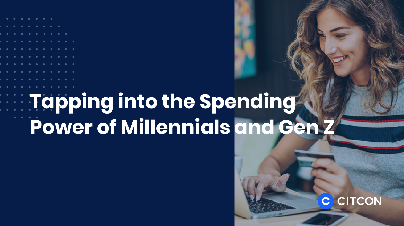 Tapping into the Spending Power of Millennials and Gen Z