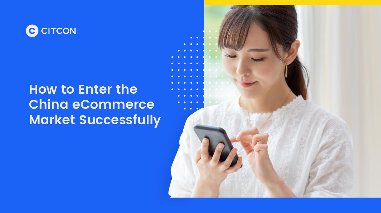 Entering the China eCommerce Market