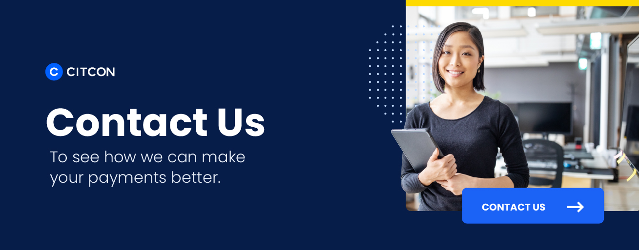 Contact us to see how we can make your payments better.